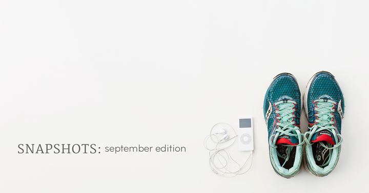 snapshots september edition
