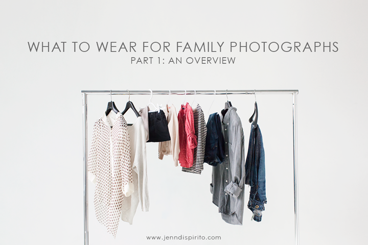 what to wear for family photographs